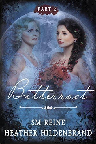 Book Cover: Bitterroot: Part 2